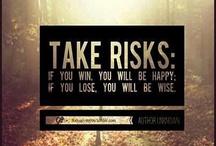 Inspirational Risk / The good risks.