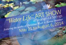 WATER LIFE Art Show / WATER LIFE Art Show at Shangri-La Springs