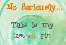 "PINTERESTING! / Quotes that are not mine...but, that I like.    The best thing Pinterest has ever done is ""Psssst!  You have already saved this pin.""  Thanks, Pinterest!!!"