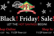Black Friday Preview! / Get ready to shop Black Friday deals online starting 10am on Thanksgiving Day till 9am 11-29-13. Shop Black Friday deals in store from 6am till 9am 11-29-13. / by PFI Western