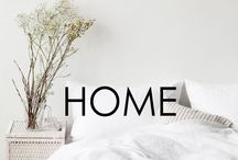|HOME| / For all the places and spaces that feel like home.