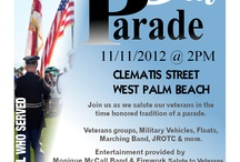 Events - Veterans Day   / This year's Veterans Day Parade will be held in the City of West Palm Beach, located on Clematis Street. It will take place at 2:00 PM on Sunday, November 10, 2013 and conclude at Centennial Fountain.