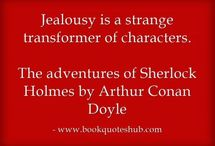 The Love Quotes Jealousy Quotes : Jealousy is a strange transformer of characters.  The adventures of Sherlock Hol…