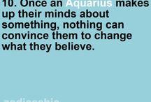 Aquarius all day everyday