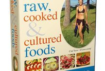 Diets - Raw, Cooked & Cultured