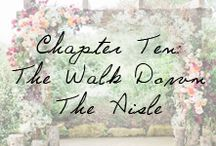 Chapter Ten: The Walk Down The Aisle / Ceremony decor inspiration for your walk down the aisle.  / by Ivy and Aster