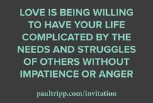 """Love Is... / What is love? Here are 23 things that love is.  Visit www.paultripp.com/invitation to download my newest devotional on love - """"The Invitation To Love.""""  / by Paul David Tripp"""
