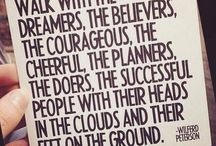 Words to Live By / keep on keepin' on. every step forward. choose your own adventure. choose happiness.