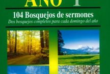 Sermones / Libros que contienen Bosquejos de Sermones para predicadores