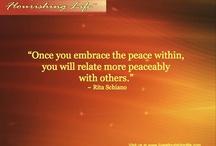 Rita Schiano / Inspirational quotes; words of wisdom. Rita Schiano quotes, Rita Schiano inspirational quotes,  Live A Flourishing Life www.ritaschiano.com