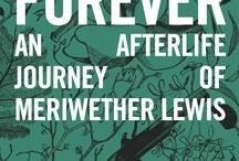 To Live Forever - Meriwether Lewis / To Live Forever: An Afterlife Journey of Meriwether Lewis is the second book in the Nowhere Series, a speculative blend of riveting suspense, forgotten history, and a dash of paranormal fiction. If you like edge-of-your-seat action, compelling characters, and white-knuckle emotion, you'll love the latest installment in Andra Watkins' page-turning series.