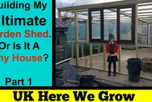 Building The Ultimate Garden Shed