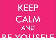 KEEP CALM and...