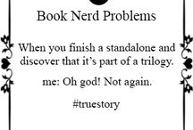 Book Nerd Problems / You know you have faced this atleast one time.