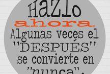 Frases / by Celz Velásquez Alarcón