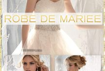 Robe de mariée / by Mode femme