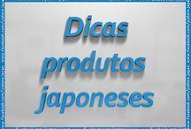 Dicas de produtos do Japão / Dicas de produtos do Japão