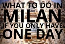 Milano / when you find yourself in Milan, what to; do, see, hear, eat and drink.... Here it is