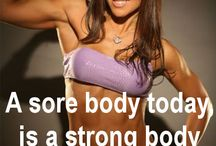 Motivational inspiration / Fitness, Fitness, Fitness......
