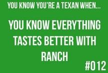 Texas! / by Madison Hultberg