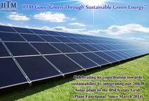 """IITM Goes """"Green Through Sustainable Green Energy"""""""
