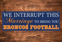 Broncos Country! / by Andrea Parker Alldredge