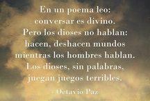 Octavio Paz: «La libertad no necesita alas, lo que necesita es echar raíces»