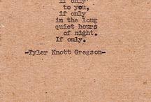 Tyler Knott Gregson / by Jenna Saylor