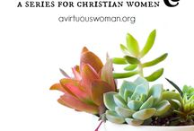 Homemaking / Creating a Christ-centered home