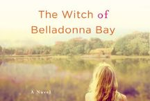 The Witch of Belladonna Bay / by The Lost Witch