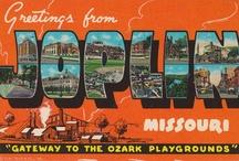 Joplin, Mo. / by Mickey Walters