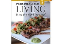Blood Type B / by D'Adamo Personalized Nutrition/ Blood Type Diet