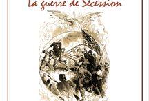 La Guerre de Sécession / Lapbook/Notebook et ressources associées de la Guerre de Sécession, de l'Association Carpe Diem