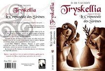 Tryskellia / Une quadrilogie, entre réalité et imaginaire... Laissez-vous guider par Tara, mystérieuse narratrice de ces légendes.