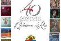 40 ANIVERSARIO DE QUINTANA ROO