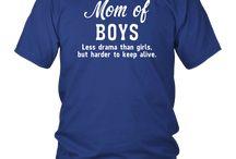 Mom Of Boys Less Drama Than Girls T-shirt