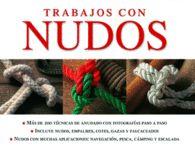 Nudos - Ayustes - Marinos  - Montañismo - Pesca - Libros / Libros sobre nudos y ayustes - Librería Central Librera - calle Dolores 2 - Ferrol - Tfno 981 35 27 19 Móvio 638 59 39 80 www.centrallibrera.com