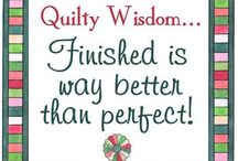 Quilting Quips - Sayings for Quilters / It's fun when I come across quilting related sayings.