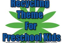 Creative Curriculum -reduce, reuse, recycle
