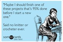 Humor / Knitting, crocheting and crafting humor / by Darn Good Yarn