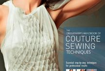 Art of Haute Couture Sewing / Techniques, books, instructions, examples, inspirations, supplies, and all other information that is related to sewing at this level.  / by ShawnMory McMillion