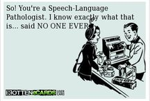 Speechie laughs :)