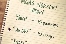 Fitness for Mom / by TV3Social