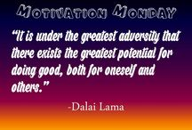 Motivational Quotations / Tidbits of inspiration to get through the week