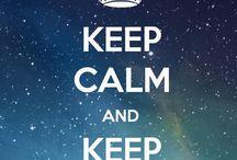 """Keep Calm and"". / by John Beacher"