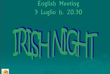 ENGLISH MEETING NAPOLI: IRISH NIGHT / Tecla & Caffè del Viaggiatore invite you at our next English Meeting: IRISH NIGHT Foreign language learners help each other in building confidence in using another language. Participants come to practice a foreign language and make friends in a warm and friendly environment. If you want to spend a nice evening chatting, drinking something, meeting new people, join us!