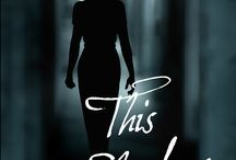This Shadow / Book Two of the Sisters Redeemed Series. A teacher of troubled kids, Oriana Sanders is famous for her upbeat outlook. Then the world goes black.