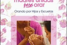 Madres Unidos Para Orar / Mothers In Touch International