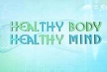 Health & Fitness / Healthy Body Healthy Mind