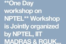 **One Day workshop on NPTEL** Workshop is Jointly organized by NPTEL, IIT MADRAS & RGUK